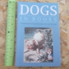 Dogs in Books (A Celebration of Dog Illustration Through the Ages)