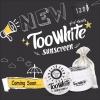 ทูไวท์ ซันสกรีน Too White Sunscreen