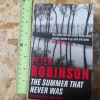 The Summer That Never Was (By Peter Robinson)