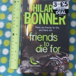Friends To Die For (By Hilary Bonner)