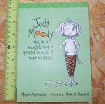 Judy Moody 1: judy Moody Was in a Mood. Not A Good Mood. A Bad Mood.