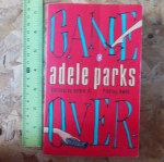 Game Over (By Adele Parks)