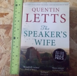 The Speaker's Wife (By Quetin Letts)