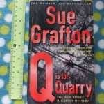 Q Is For Quarry (By Sue Crafton)