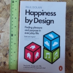 Happiness By Design (Finding Pleasure and Purpose in Everyday Life)