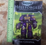 Hellforged (Sci-Fi By Ben Counter)