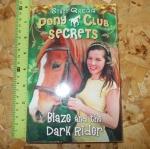 Pony Club Secrets: Blaze and the Dark Rider