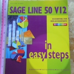 Sage Line 50 V12 in Easy Steps (Accounting For Non-Accountants)