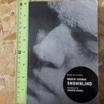 SNOWBLIND (By Robert Sabbag)