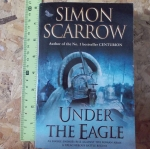 Under the Eagle (By Simon Scarrow)