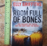 A Room Full of Bones (By Elly Griffiths)