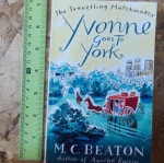 Yvonne Goes To York (By M.C. Beaton)