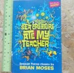 A Sea Creature Ate My Teacher (Seaside Poems)