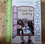 Money For Nothing (By P.G. Wodehouse)