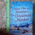 Mince Pies And Mistletoe At The Christmas Market (By Heidi Swain)