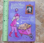 The Pony-Mad Princess 10: Princess Ellie Saves the Day