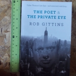 The Poet & The Private Eye (By Rob Gittins)