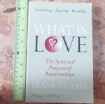 What Is LOVE: The Spiritual Purpose of Relationship