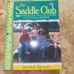 The Saddle Club 56: Cutting Horse