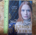 The Marriage Game (By Alison Weir)
