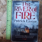 The River of Fire (By Patrick Easter)