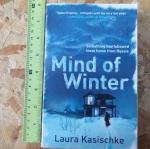 Mind of Winter (By Laura Kasischke)