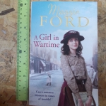A Girl in Wartime (By Maggie Ford)