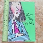 Power-Crazy Ms.Wiz