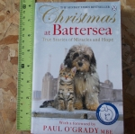 Christmas At Battersea (True Stories of Miracles and Hope)