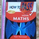 How To Pass: Higher MATHS