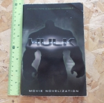 HULK The Incredible (Movie Novelization)