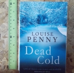 Dead Cold (By Louise Penny)