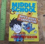 Middle School: Rafe's Aussie Misadvanture (By James Patterson)