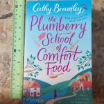 The Plumberry School of Comfort Food (By Cathy Bramley)