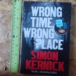 Wrong Time Wrong Place (By Simon Kernick)