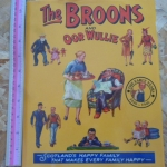 The Broons And Oor Wullie (Scotland's Happy Family That makes Every Family Happy)
