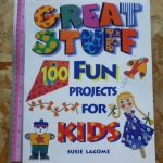 Great Stuff (100 Fun Projects For Kids)
