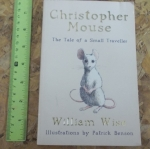 Christopher Mouse: The Tale of a Small Traveller