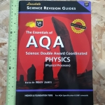 The Essentials of AQA Science: Double Award Coordinated PHYSICS (Physical Processes) / Lonsdale Science Revision Guides/ Higher & Foundation Tiers