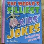 The World's Silliest Kids' Jokes