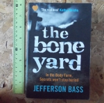 The Bone Yard (By Jefferson Bass)
