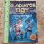 Gladiator Boy 14: Gladiator Boy Vs. The Clone Warriors thumbnail 1