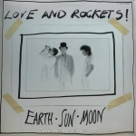 Love And Rockets - Earth-Sun-Moon