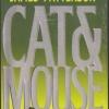 แคทแอนด์เม้าส์ (Cat & Mouse) (Alex Cross #4)