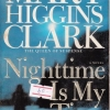 Nighttime is My Time (By Mary Higgins Clark)