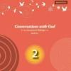 สนทนากับพระเจ้า (การพูดคุยที่ไม่ธรรมดา เล่ม 2) (Conversations with God Book 2)