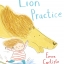 Emma Carlisle : Lion Practice นิทานภาพ ฝึกสิงโต thumbnail 3