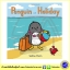 Salina Yoon : Penguin on Holiday นิทานภาพ เพนกวินไปเที่ยว Bloomsbury thumbnail 1