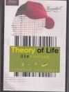 Theory of Life ชีวิตภาคทฤษฎี