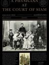 หมอฝรั่งในวังสยาม (A Physician at the court of Siam)